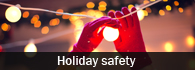 Stay safe during the holidays